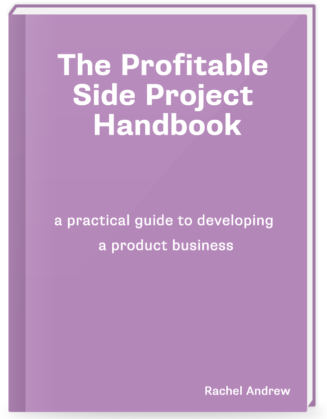 The Profitable Side Project Handbook